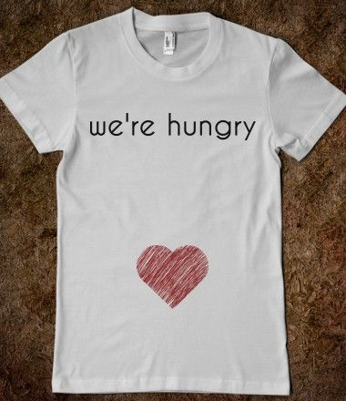 We're hungry pregnant shirt, pregnancy reveal.  Pregnancy cravings. I NEED THIS FOR WHEN I'M PREGNANT!!!