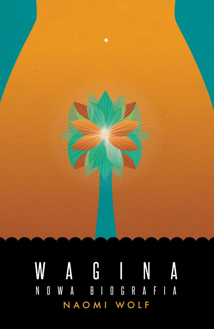 WAGINA. NOWA BIOGRAFIA Naomi Wolf - Nieprzyzwoicie naturalny sklep dla kobiet…