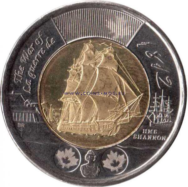 Канада.  Фрегат «Шэннон»  2 доллара 2012 г.   Монета серии «Война 1812 года» отражает примечательный эпизод этой войны: победу 38-пушечного британского фрегата «Шэннон» над американским фрегатом «Чесапик». Произошло это 1 июня 1813 года.