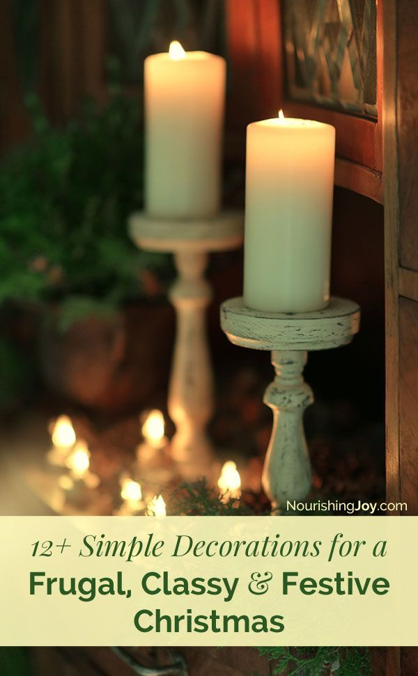 12+ Simple Decorations for a Frugal, Classy, Festive Christmas