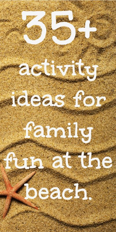 35+ activity ideas for family fun at the beach. Here are some great ideas for family fun on the beaches of Anna Maria Island!