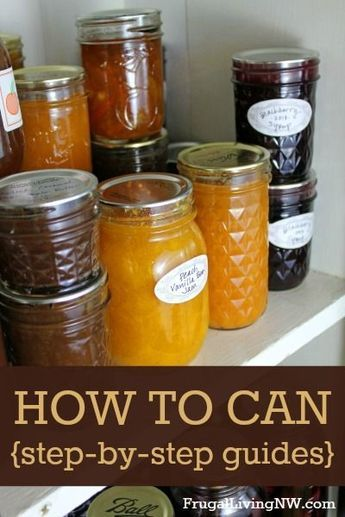 How to Can: Step-by-Step Guides -- everything you need to know about waterbath canning
