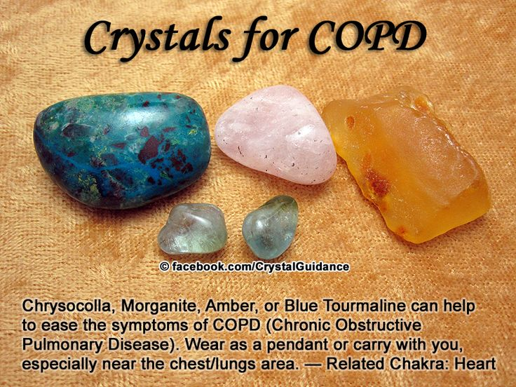 Crystal Guidance: Crystal Tips and Prescriptions - COPD (Chronic Obstructive Pulmonary Disease). Top Recommended Crystals: Chrysocolla, Morganite, Amber, or Blue Tourmaline.  COPD is associated with the Heart chakra.