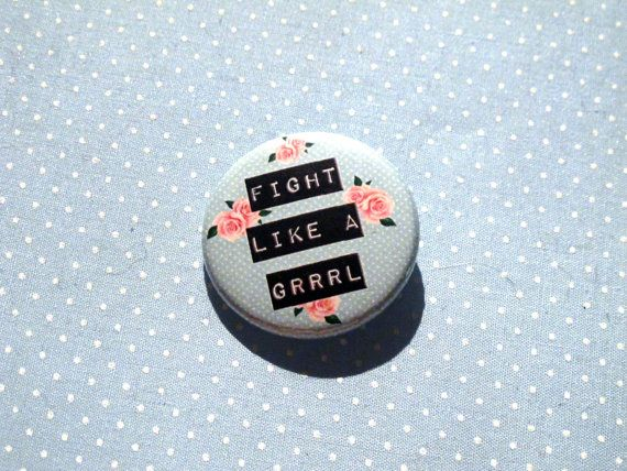 Fight Like a Grrrl pin by coquettishgrrrl on Etsy