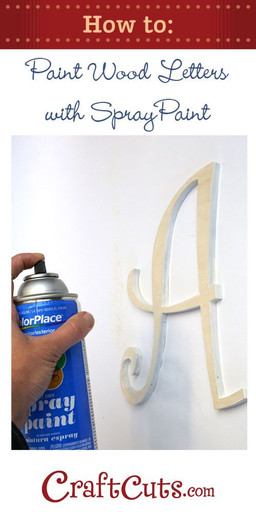 How to Spray Paint Wood Letters