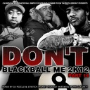 Prodigy,Cappadonna,Sheek Louch,Reakwon,Game & More - Dont Black Ball Me 2k12 Pt 14 Hosted by DJ Focuz & Stretch Money  - Free Mixtape Download or Stream it