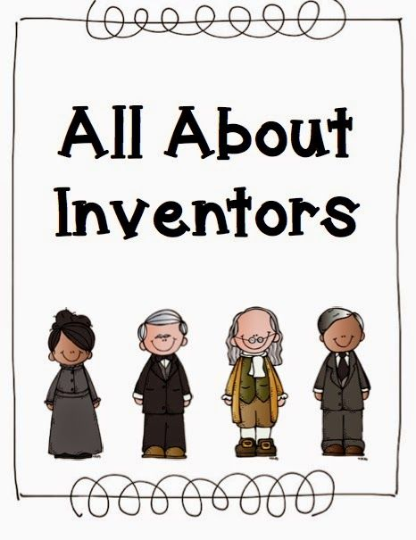 The Adventures of a First Grade Teacher: Learning about Inventors - unit 3