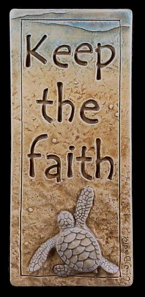 Ceramic tile, Keep the Faith, 3x 7 inches.  Baby sea turtle via Etsy by MedicineBlu