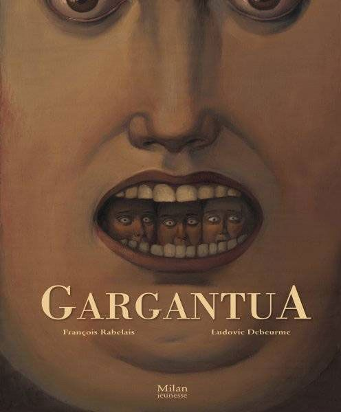 """Those who inhabit the giant's mouth. Ludovic Debeurme's cover for Rabelais' """"Gargantua"""""""