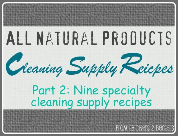 from GARDNERS 2 BERGERS: ✥ Homemade Cleaning Supplies Pt. 2✥(prt 2 all together! YAY!)