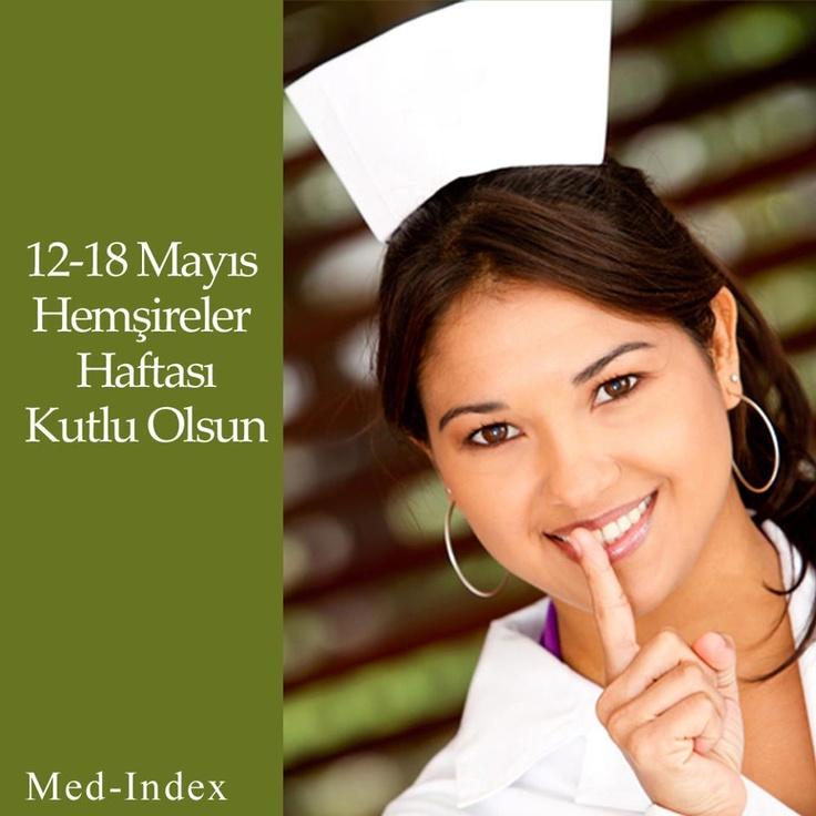 12-18 Mayıs Hemşireler Haftası Kutlu Olsun.