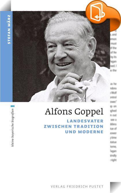 """Alfons Goppel    ::  Alfons Goppel diente 16 Jahre lang als Ministerpräsident des Freistaates Bayern und prägte damit eine Ära. Seine Regierungszeit zwischen 1962 und 1978 war gezeichnet vom tiefgreifenden Wandel des zunächst wirtschaftsschwachen Agrarstaates hin zum modernen Industrie-, Wissenschafts- und Hochtechnologiestandort. Der milde, katholisch-barocke, leutselige und doch modern regierende Landesvater, bald liebevoll """"der Fonsä"""" genannt, wurde von seinen Anhängern verehrt wie ..."""