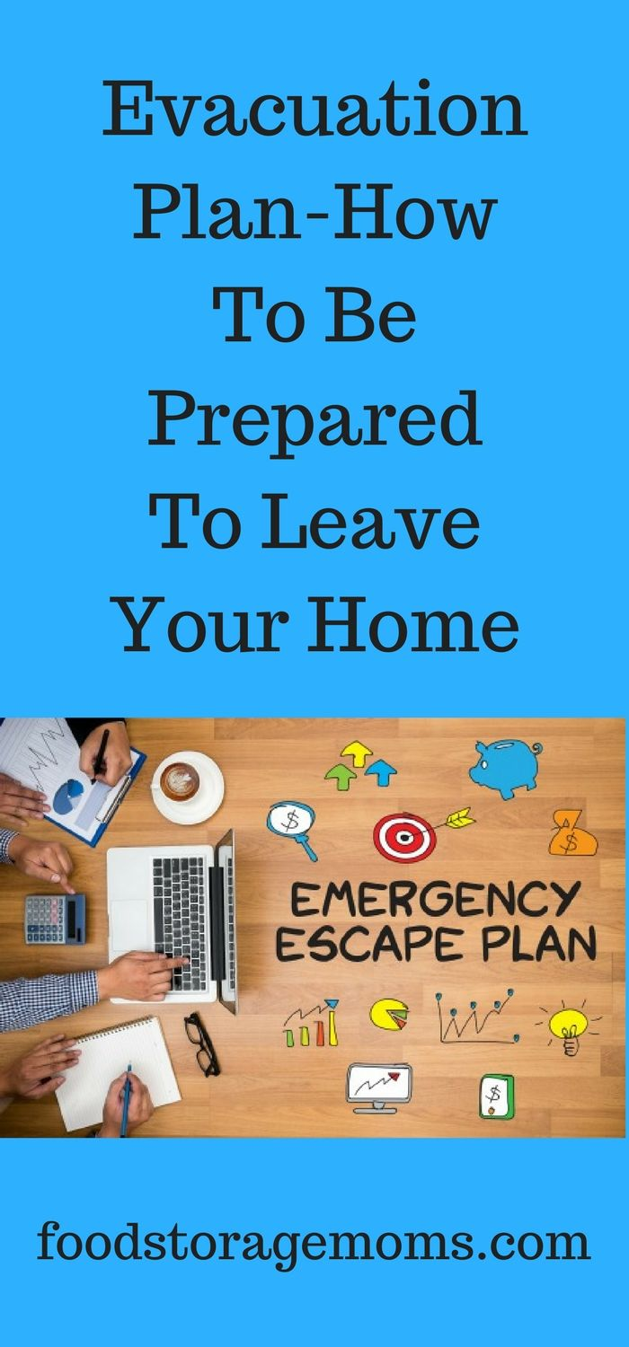 Evacuation Plan-How To Be Prepared To Leave Your Home