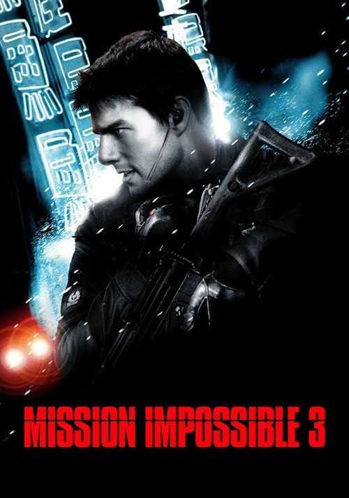 Watch Mission: Impossible III Full-Movie