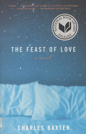 the feast of love by charles baxter. a reimagined version of a midsummer night's dream set in michigan.