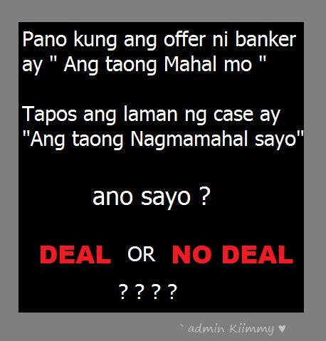 Deal Or No Deal Tagalog Love Quotes Pinterest