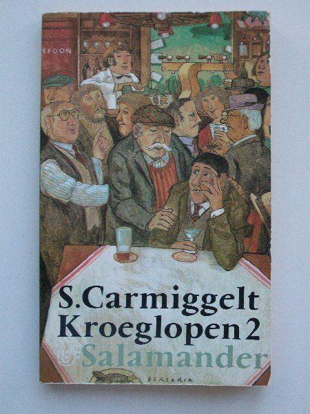 Kroeglopen 2  -  Auteur:  Simon Carmiggelt