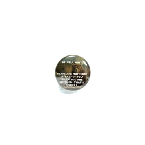 Funny-Button-Pin-Bears-Are-Not-More-Afraid-of-You-Random-Humor-Gift-Pinback-1-034