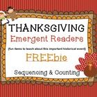 This FREEbie is a set of two different Thanksgiving EMERGENT READERS!                                                                                         Both were designed to teach your students about the important historical events and people surrounding the first Thanksgiving.