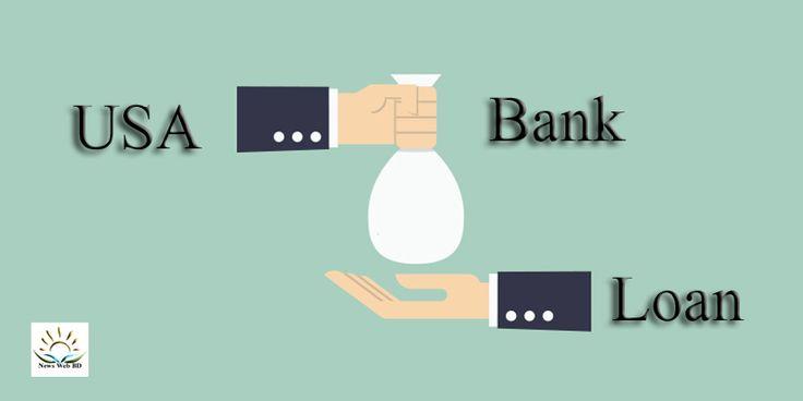 Process of USA Bank Loan and Rates