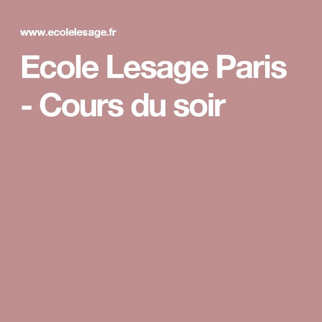 Ecole Lesage Paris - Cours du soir