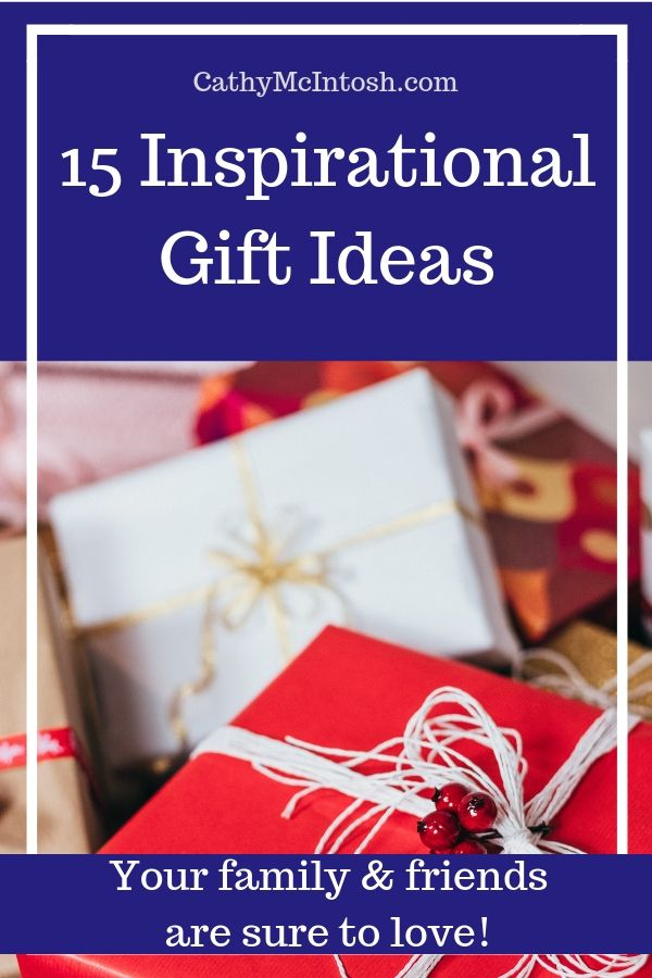 15 Inspirational Gift Ideas Plus A Few Bonus Ideas