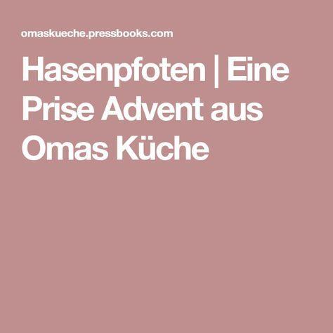 Hasenpfoten | Eine Prise Advent aus Omas Küche