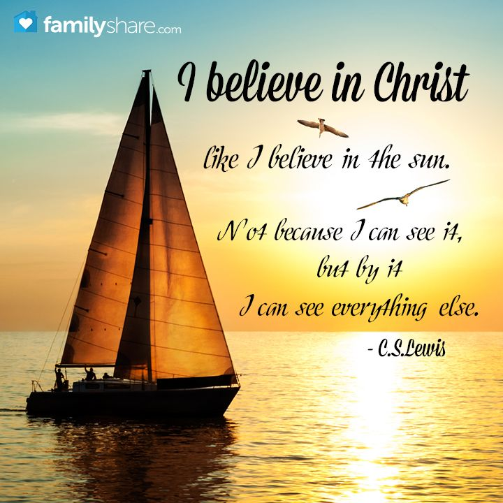 I believe in Christ!