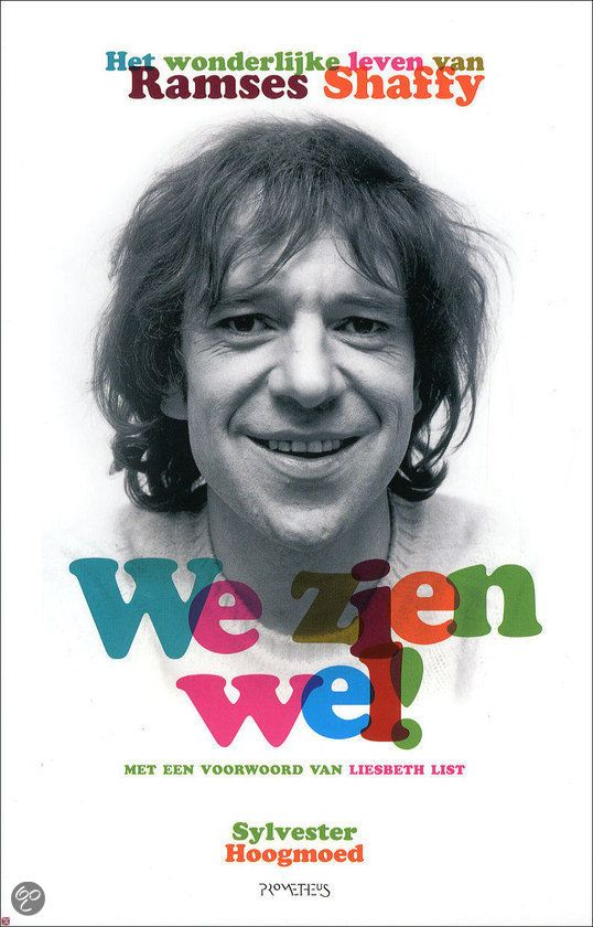 Biografie Ramses Shaffy / We zien wel!