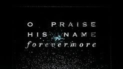praise the name of the lord our god hillsong - YouTube