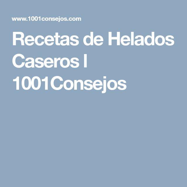 Recetas de Helados Caseros l 1001Consejos