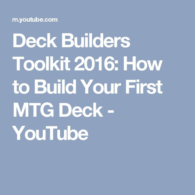 Deck Builders Toolkit 2016: How to Build Your First MTG Deck - YouTube