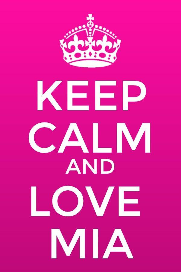 Mia keep calm love