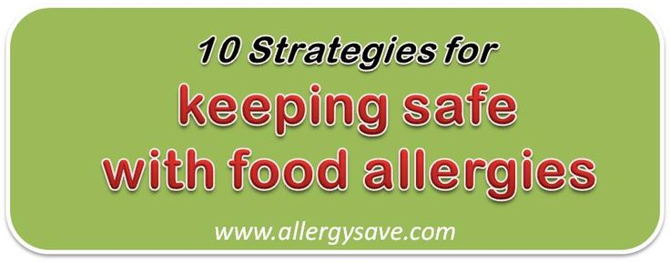10 Strategies for keeping safe with food allergies  allergysave.com