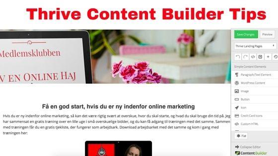 Thrive Content Builder tips - 4 stk der gør dit indhold meget bedre og langt mere interessant visuelt. Se her, hvor let det er