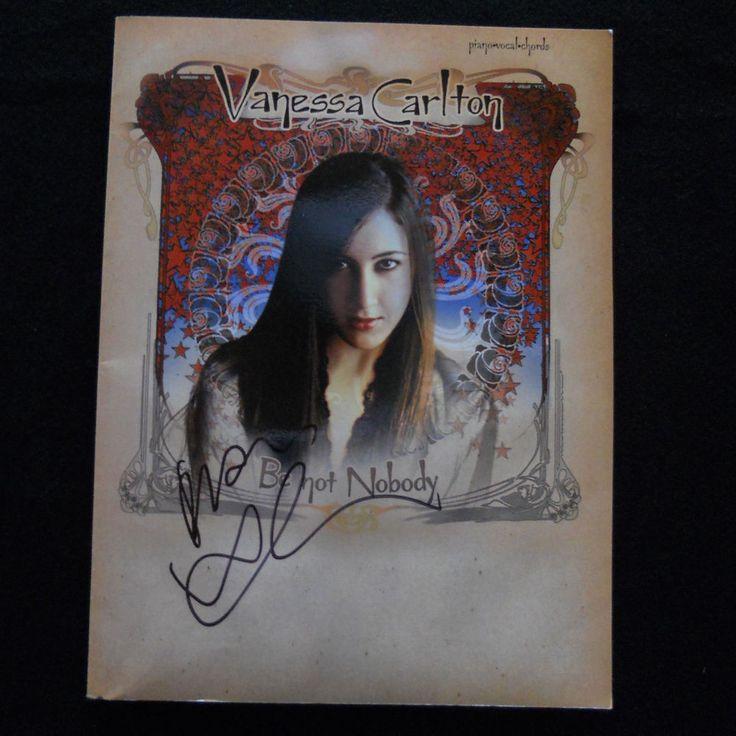 Vanessa Carlton Be Not Nobody Piano Sheet Music Chords Book Signed Autographed #VanessaCarlton