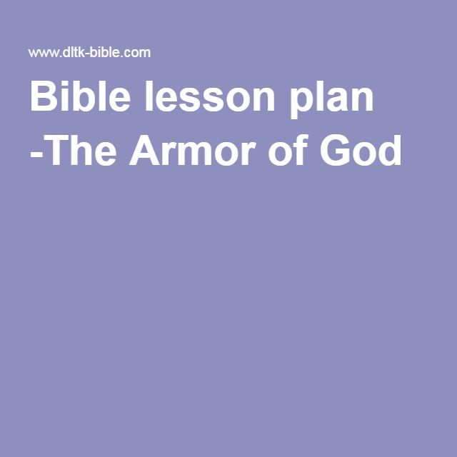 Bible lesson plan -The Armor of God