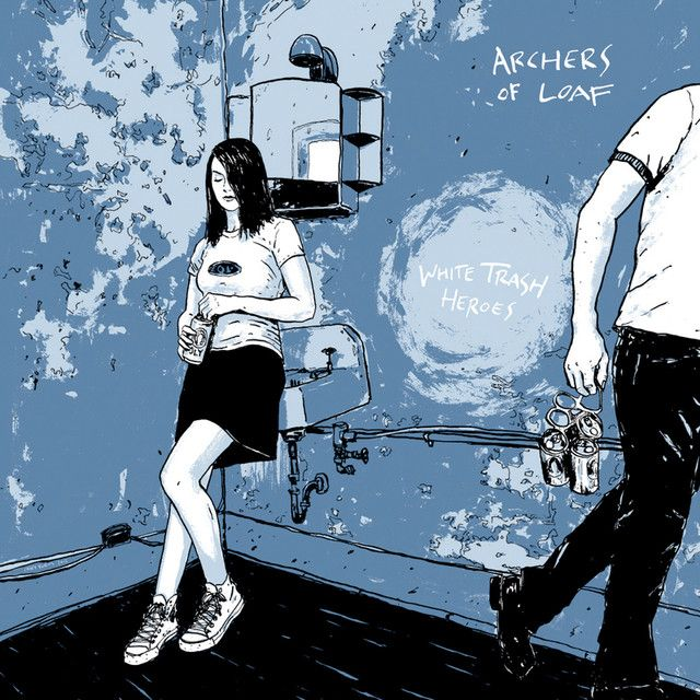 """White Trash Heroes"" by Archers Of Loaf was added to my <3<3<3<3<3 playlist on Spotify"