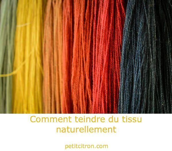 Comment teindre du tissu naturellement « Blog de Petit Citron