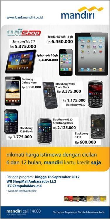wii shop - harga istimewa dengan cicilan 6 dan 12 bulan, hingga 16 september 2012, info: mandiri call 14000  www.bankmandiri.co.id