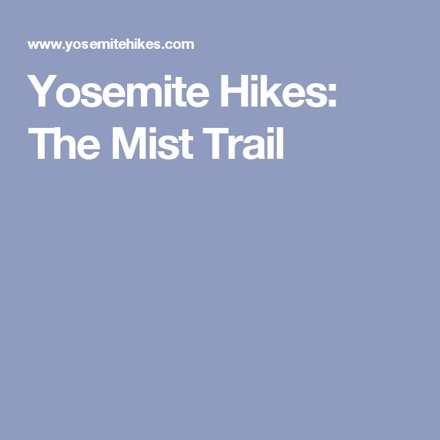 Yosemite Hikes: The Mist Trail