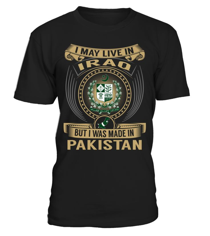 I May Live in Iraq But I Was Made in Pakistan #Pakistan