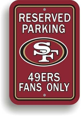 """Show your 49ers team spirit proudly with this 12"""" X 18"""" San Francisco 49Ers Reserved Parking Sign. Each 12in x 18in parking sign is made of durable styrene. The NFL officially licensed parking sign is"""