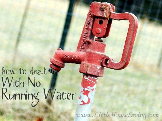 Living With No Running Water - Little House Living