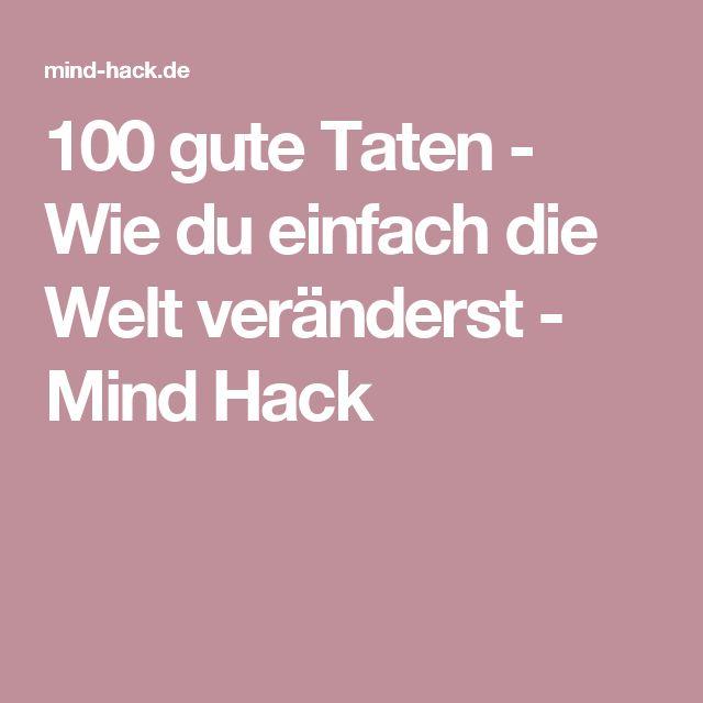 100 gute Taten - Wie du einfach die Welt veränderst - Mind Hack