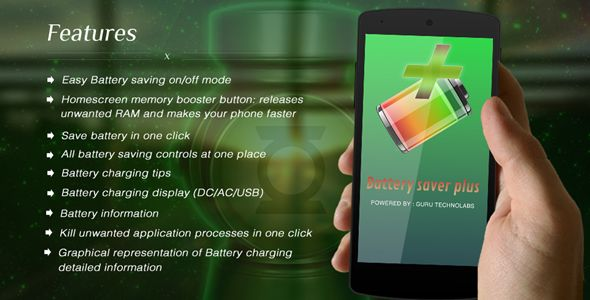 Battery Saver Plus - http://nulledtemplates.net/apps-mobile/battery-saver-plus.html  Battery Saver Plus    Author  GuruTechnolabs   Distributor / Market  codecanyon, evato   Files Included  .apk, .db, .java, JavaScript JS, HTML   Software Version  Android 2.3, Android 3.1, Android 3.2, Android 4.0, Android 4.1.x, Android 4.2.x, Android 4.3.x, Android 4.4.x   Tags  android, battery health checker, battery information, battery saver plus, charging information, device fast