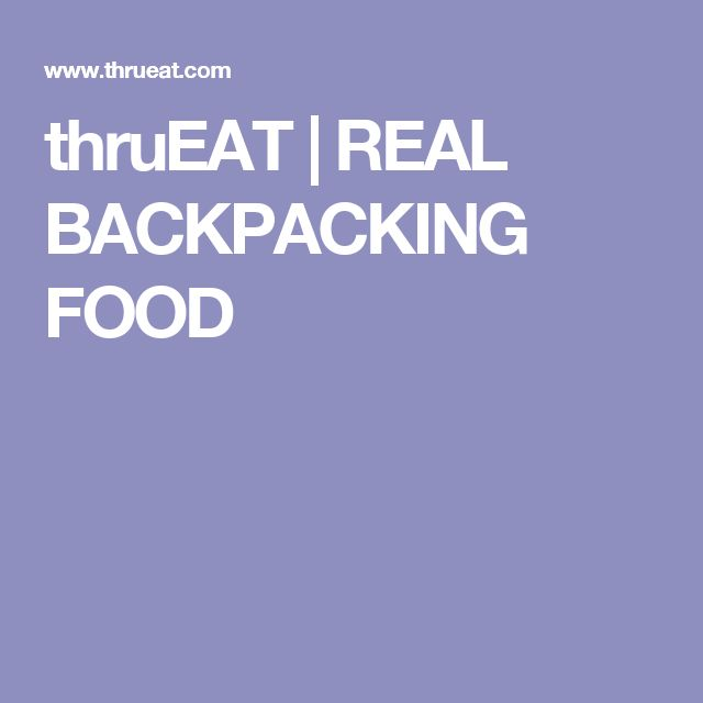 thruEAT   REAL BACKPACKING FOOD