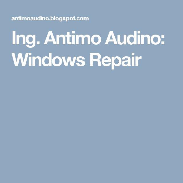 Ing. Antimo Audino: Windows Repair