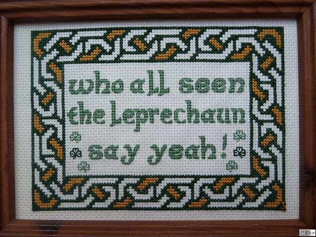 "LOL ""...we grabbed our special leprechaun embroidery thread, passed down to us from our great great grandfathers, and made our own amateur art."""