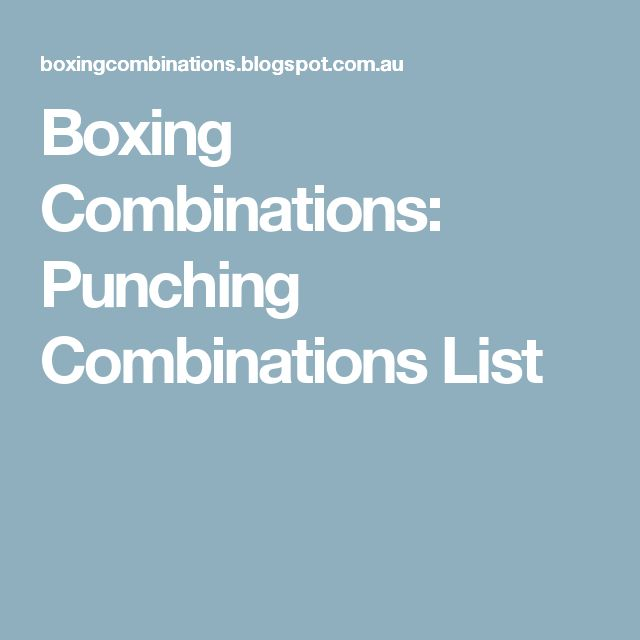 Boxing Combinations: Punching Combinations List